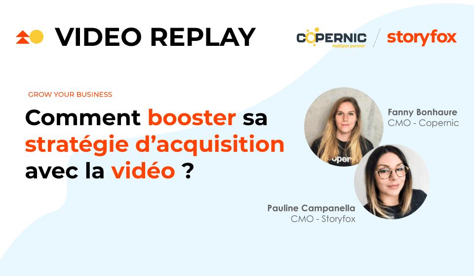 REPLAY : Comment booster sa stratégie d'acquisition avec la vidéo ?